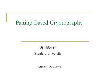 Pairing-Based Cryptography