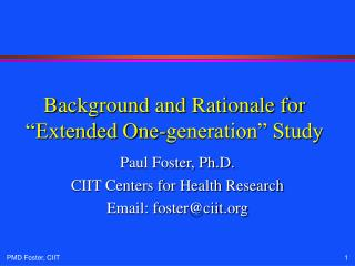 """Background and Rationale for """"Extended One-generation"""" Study"""