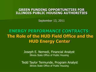 ENERGY PERFORMANCE CONTRACTS:  The Role of the HUD Field Office and the HUD Energy Center