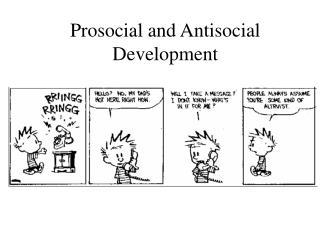 Prosocial and Antisocial Development