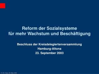 Reform der Sozialsysteme für mehr Wachstum und Beschäftigung