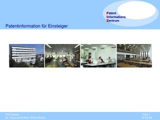 Patentinformation f�r Einsteiger
