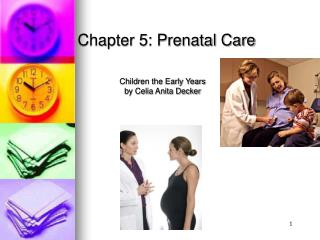 Chapter 5: Prenatal Care