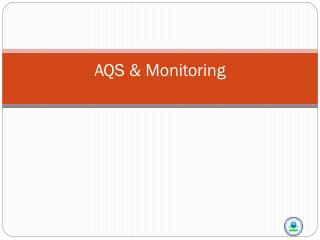AQS & Monitoring