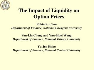 The Impact of Liquidity on Option Prices