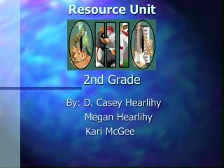 Resource Unit   2nd Grade