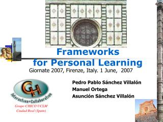 Frameworks  for Personal Learning