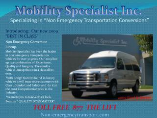 Specializing in  Non Emergency Transportation Conversions