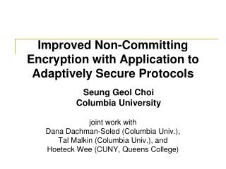 Improved Non-Committing Encryption with Application to Adaptively Secure Protocols