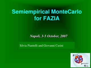 Semiempirical MonteCarlo for FAZIA