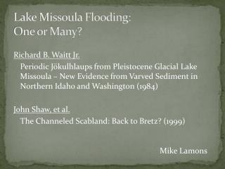 Lake Missoula Flooding: One or Many