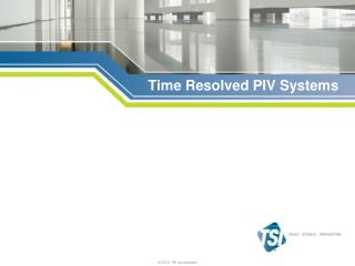 Time Resolved PIV Systems
