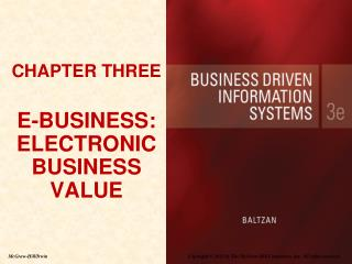 CHAPTER THREE E-BUSINESS: ELECTRONIC BUSINESS VALUE