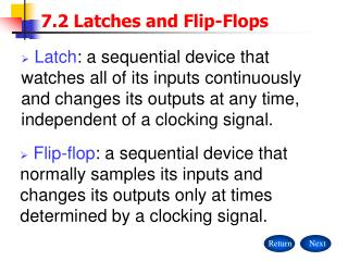 7.2 Latches and Flip-Flops