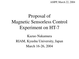 Proposal of Magnetic Sensorless Control Experiment on HT-7
