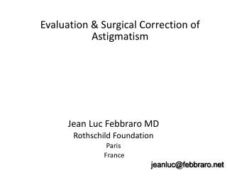 Evaluation & Surgical Correction of Astigmatism