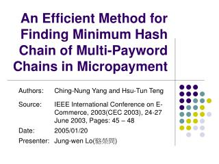 An Efficient Method for Finding Minimum Hash Chain of Multi-Payword Chains in Micropayment