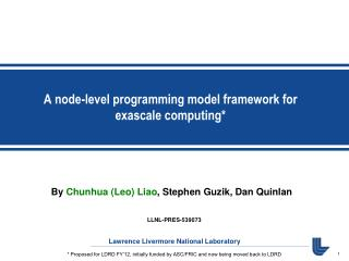 A node-level programming model framework for exascale computing*