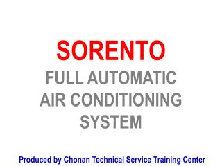 SORENTO FULL AUTOMATIC AIR CONDITIONING SYSTEM