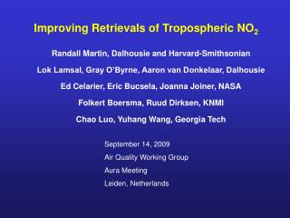Improving Retrievals of Tropospheric NO 2
