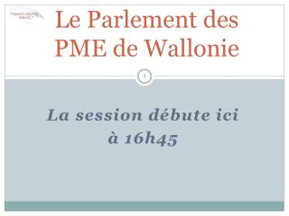 Le Parlement des PME de Wallonie