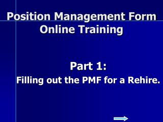 Position Management Form  Online Training