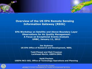 Overview of the US EPA Remote Sensing Information Gateway (RSIG)