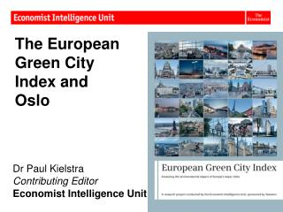 The European Green City Index and Oslo