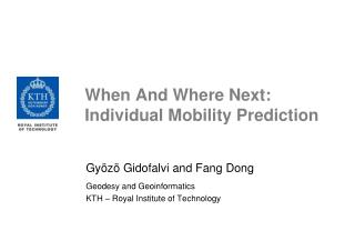 When And Where Next: Individual Mobility Prediction