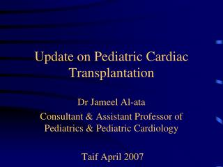 Update on Pediatric Cardiac Transplantation