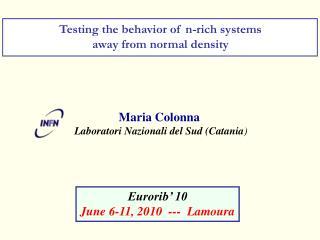 Maria Colonna Laboratori Nazionali del Sud (Catania )