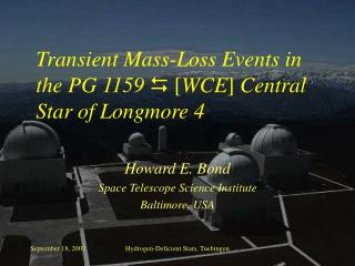 Transient Mass-Loss Events in the PG 1159   [ WCE ]  Central Star of Longmore 4