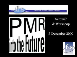 Seminar & Workshop 5 December 2000