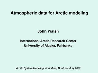 Atmospheric data for Arctic modeling