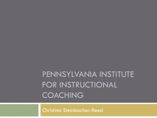 Pennsylvania Institute for Instructional Coaching