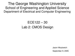 ECE122 – 30 Lab 2: CMOS Design