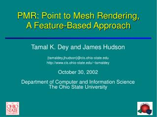 PMR: Point to Mesh Rendering, A Feature-Based Approach