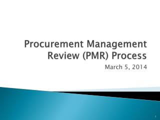 Procurement Management Review (PMR) Process
