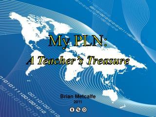 My PLN: A Teacher's Treasure