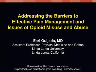 Addressing the Barriers to  Effective Pain Management and Issues of Opioid Misuse and Abuse