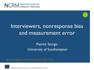 Interviewers, nonresponse bias and measurement error