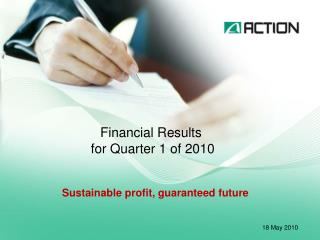 Financial Results  for Quarter 1 of 2010