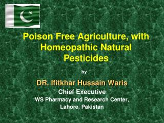 Poison Free Agriculture, with Homeopathic Natural Pesticides