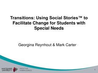 Transitions: Using Social Stories� to Facilitate Change for Students with Special Needs