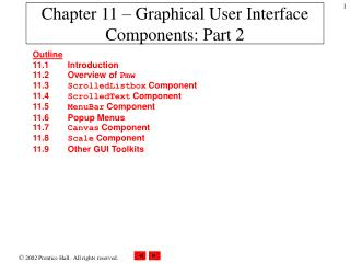 Chapter 11 –  Graphical User Interface Components: Part 2