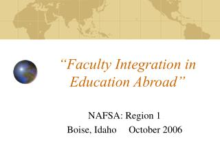"""Faculty Integration in Education Abroad"""