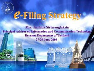 Mrs. Jantima Siriseangtaksin Principal Advisor on Information and Communication Technology