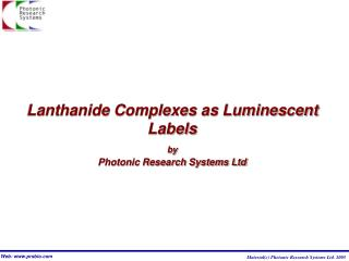 Lanthanide Complexes as Luminescent Labels by Photonic Research Systems Ltd
