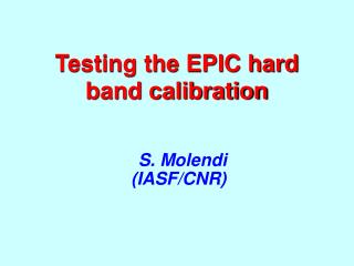 Testing the EPIC hard band calibration