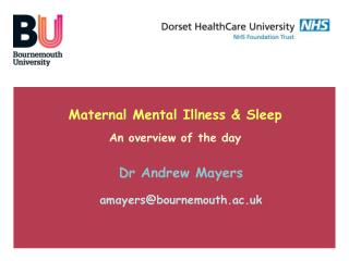Maternal Mental Illness & Sleep An overview of the day